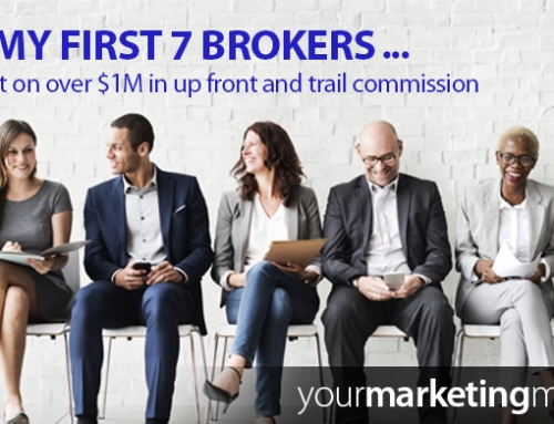 Why my first 7 brokers missed out on over $1M in up front and trail commission…