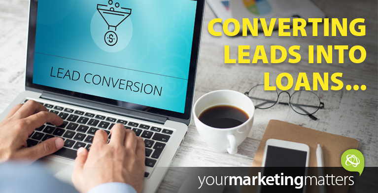 Converting leads into loans